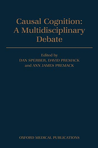 Stock image for Causal Cognition: A Multidisciplinary Debate for sale by Antiquariaat Looijestijn