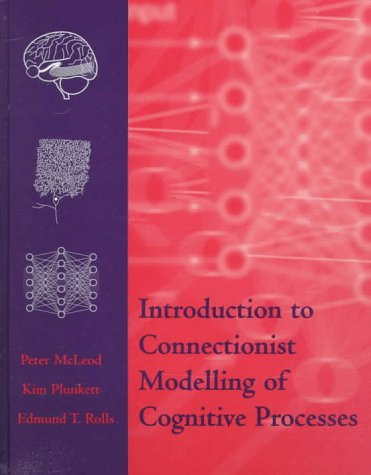 9780198524274: Introduction to Connectionist Modelling of Cognitive Processes