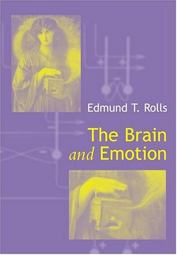 9780198524632: The Brain and Emotion