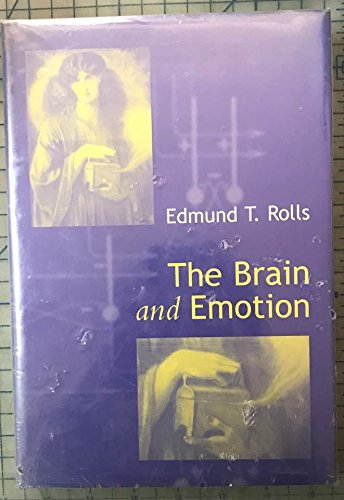 9780198524649: The Brain and Emotion