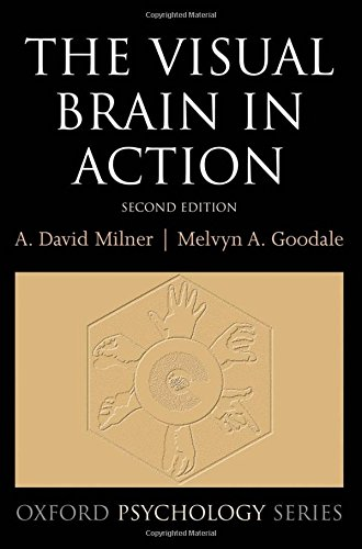 9780198524724: The Visual Brain in Action