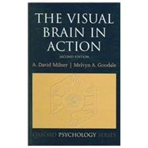 9780198524731: The Visual Brain in Action