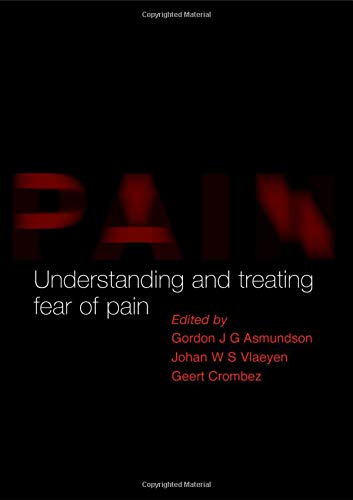 9780198525141: Understanding and Treating Fear of Pain