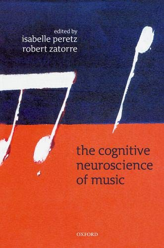9780198525196: The Cognitive Neuroscience of Music