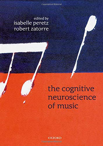 9780198525202: The Cognitive Neuroscience of Music