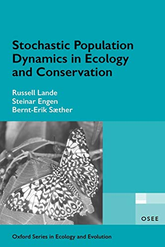 9780198525257: Stochastic Population Dynamics in Ecology and Conservation (Oxford Series in Ecology and Evolution)