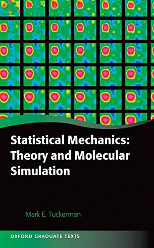9780198525264: Statistical Mechanics: Theory and Molecular Simulation (Oxford Graduate Texts)