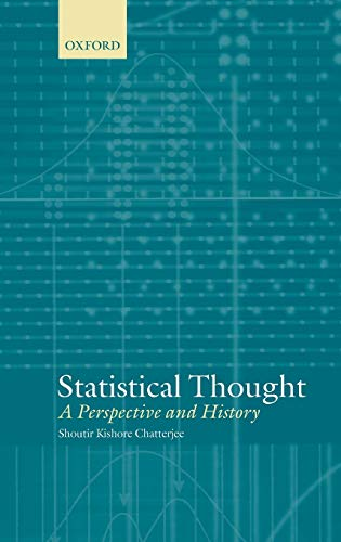 9780198525318: Statistical Thought: A Perspective and History (Mathematics)
