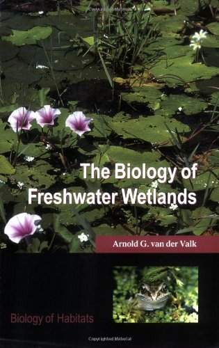 9780198525400: The Biology of Freshwater Wetlands (Biology of Habitats Series)
