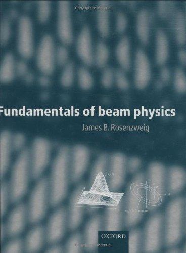 9780198525547: Fundamentals of Beam Physics