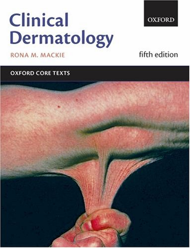 9780198525806: Clinical Dermatology (Oxford Core Texts)