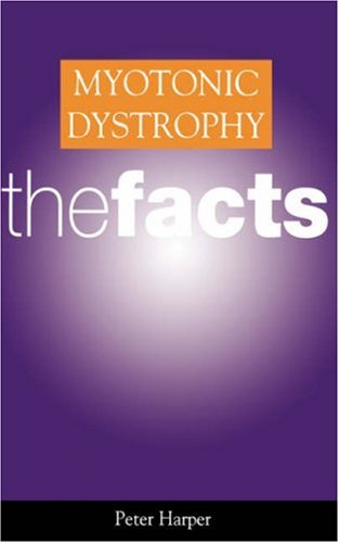 9780198525868: Myotonic Dystrophy: The Facts (Oxford Medical Publications)