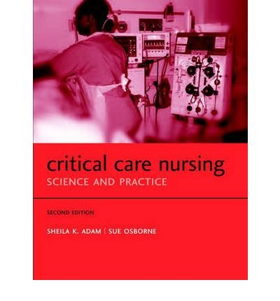 9780198526001: Critical Care Nursing