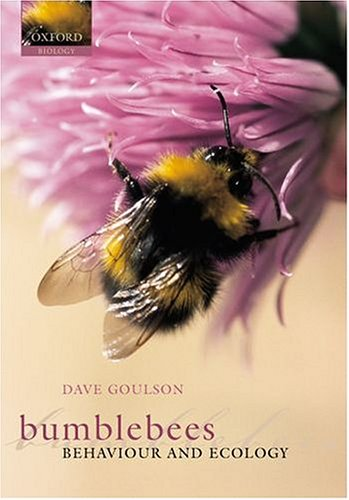 9780198526063: Bumblebees: Ecology and Behaviour