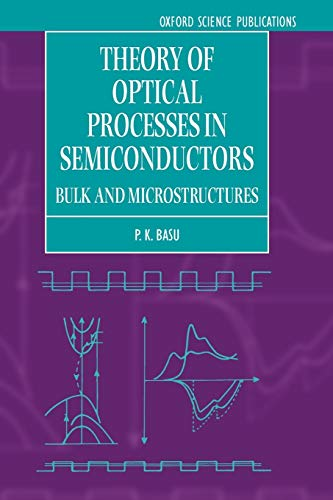 9780198526209: Theory of Optical Processes in Semiconductors: Bulk and Microstructures (Series on Semiconductor Science and Technology)