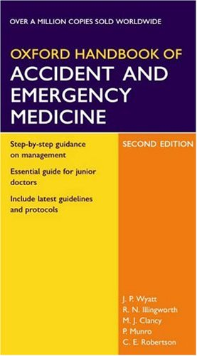 9780198526230: Oxford Handbook of Accident and Emergency Medicine