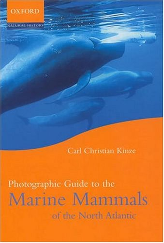 9780198526254: Photographic Guide to the Marine Mammals of the North Atlantic