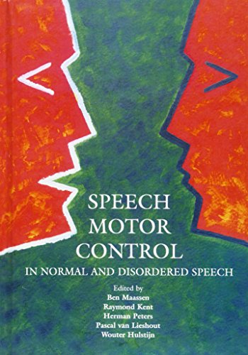 9780198526261: Speech Motor Control in Normal and Disordered Speech