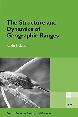 9780198526414: The Structure and Dynamics of Geographic Ranges (Oxford Series in Ecology and Evolution)