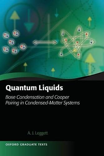 9780198526438: Quantum Liquids: Bose Condensation and Cooper Pairing in Condensed-Matter Systems (Oxford Graduate Texts)