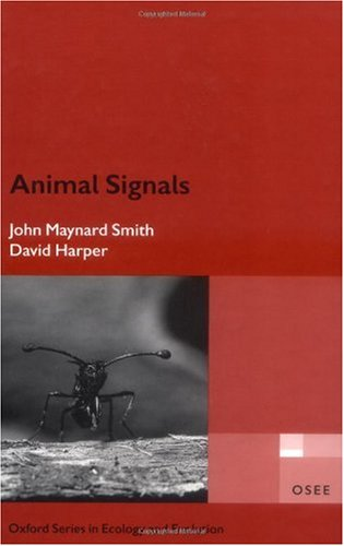 9780198526841: Animal Signals (Oxford Series in Ecology & Evolution)