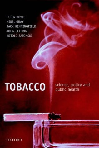 9780198526872: Tobacco: Science, Policy and Public Health