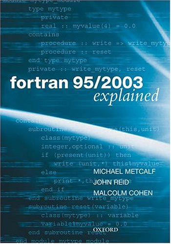 9780198526926: Fortran 95/2003 Explained (Numerical Mathematics and Scientific Computation)