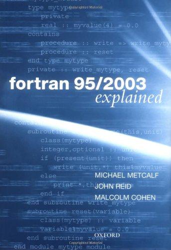9780198526933: Fortran 95/2003 Explained (Numerical Mathematics and Scientific Computation)