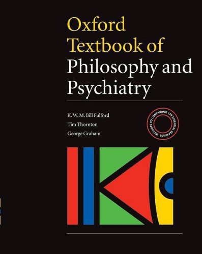 9780198526940: Oxford Textbook of Philosophy and Psychiatry (International Perspectives in Philosophy & Psychiatry)