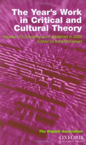 9780198527442: The Year's Work in English Studies and The Year's Work in Critical and Cultural Theory 2002: 2 Volume Set (The English Association Volume 10 (YWCCT), Volume 81 (YWES))