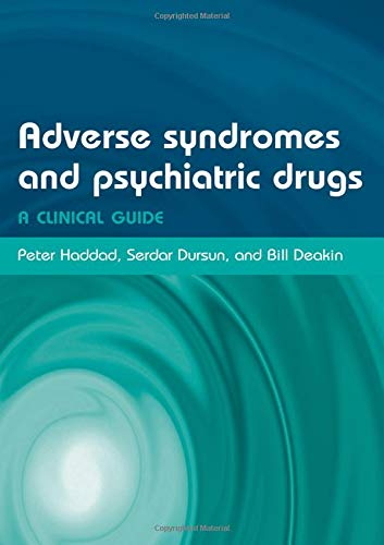 9780198527480: Adverse Syndromes and Psychiatric Drugs: A Clinical Guide (Oxford Medical Publications)