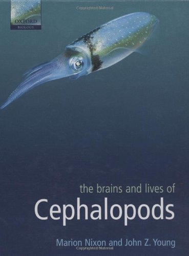 9780198527619: The Brains and Lives of Cephalopods