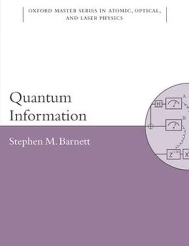 9780198527626: Quantum Information