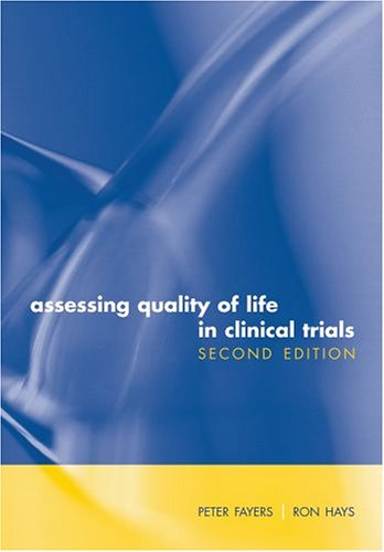9780198527695: Assessing Quality of Life in Clinical Trials: Methods and Practice