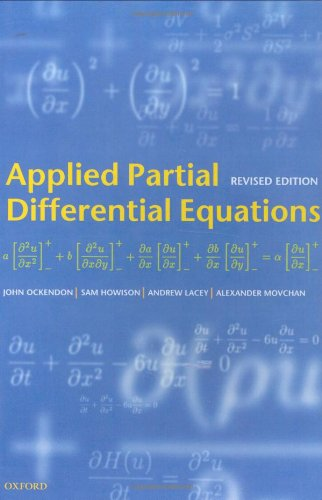 9780198527701: Applied Partial Differential Equations (Oxford Texts in Applied and Engineering Mathematics)