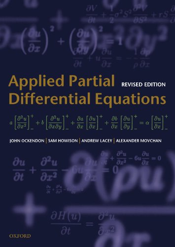 9780198527718: Applied Partial Differential Equations (Oxford Texts In Applied And Engineering Mathematics)