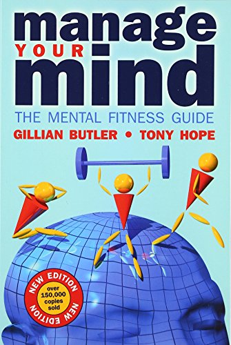 9780198527725: Manage Your Mind: The Mental Fitness Guide