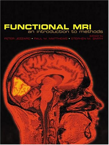 9780198527732: Functional Magnetic Resonance Imaging: An Introduction to Methods