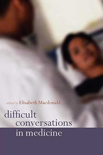 9780198527749: Difficult Conversations in Medicine