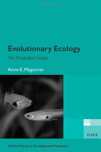 9780198527855: Evolutionary Ecology: The Trinidadian Guppy (Oxford Series in Ecology and Evolution)