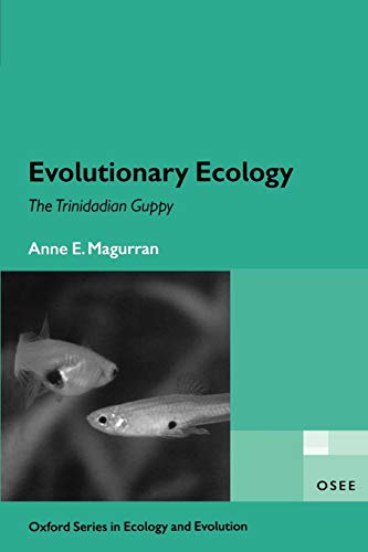 9780198527862: Evolutionary Ecology: The Trinidadian Guppy (Oxford Series in Ecology and Evolution)