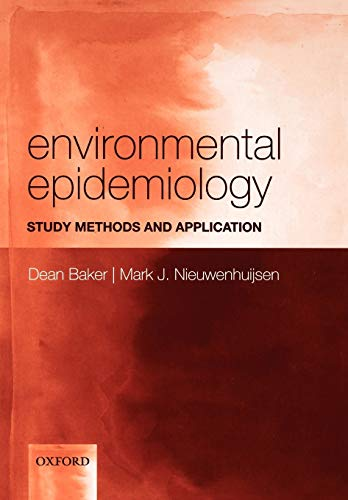 9780198527923: Environmental Epidemiology: Study Methods and Application