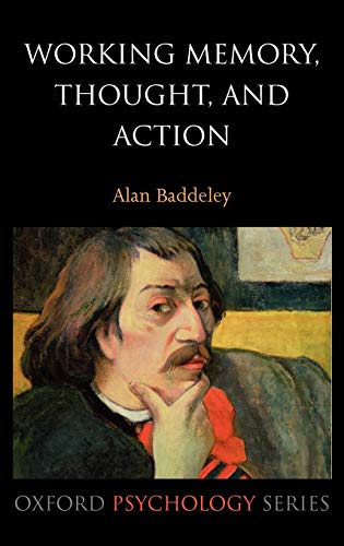 9780198528005: 45: Working Memory, Thought, and Action (Oxford Psychology Series)