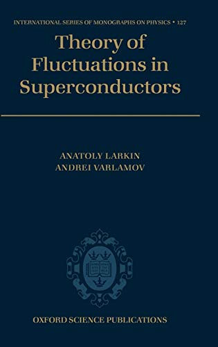9780198528159: Theory of Fluctuations in Superconductors (International Series of Monographs on Physics)