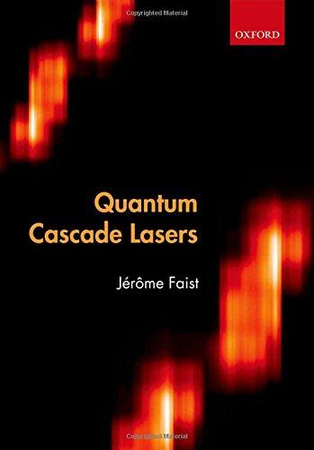 9780198528241: Quantum Cascade Lasers