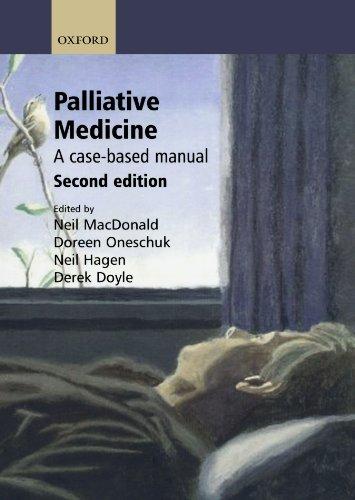 9780198528326: Palliative Medicine: A Case-based Manual