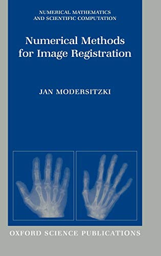 9780198528418: Numerical Methods for Image Registration