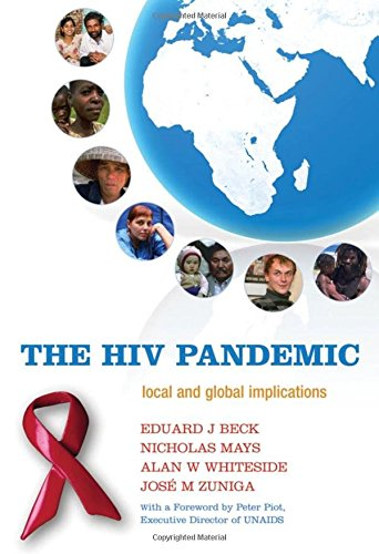 The HIV Pandemic: Local and Global Implications: Nicholas Mays, Alan