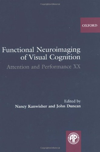 9780198528456: Functional Neuroimaging of Visual Cognition: Attention and Performance XX
