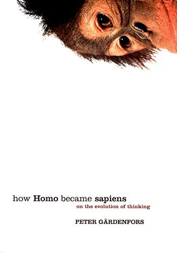 9780198528500: How Homo Became Sapiens: On the Evolution of Thinking